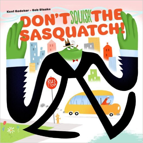 Don't Squish the Sasquatch - cover image