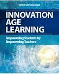 Professional Reading: Innovation Age Learning