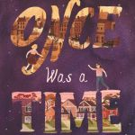 Once Was a Time Review