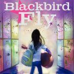 Blackbird Fly Review