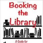 Booking the Library: A Guide for Entertainers, Musicians, Speakers & Authors Review